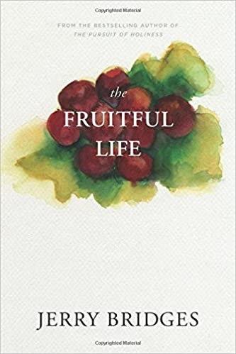 The Fruitful Life - Jerry Bridges (Paperback)