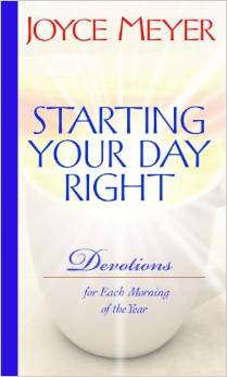 Starting your Day Right Joyce Meyer Author