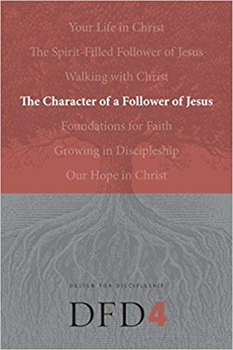 The Character of a Follower of Jesus (Design for Discipleship) - Paperback