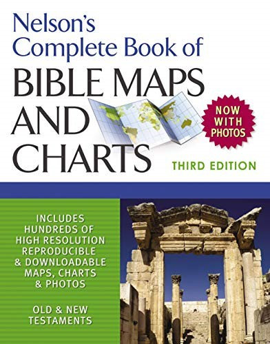 Nelson's Complete Book of Bible Maps and Charts - Thomas Nelson (Paperback)