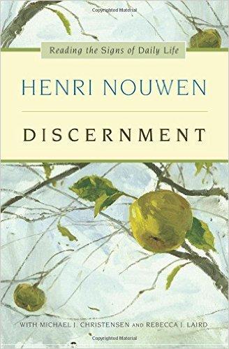Discernment Henri Nouwen Author SC