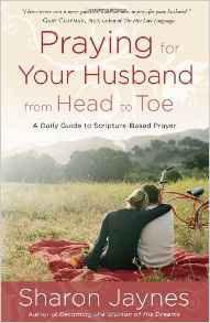 Praying for your husband from Head to Toe Sharon Jayne