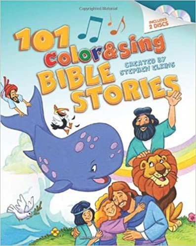 CHILDREN 101 COLOR AND SING BIBLE STORIES INCLUDES 2 CD  HC AGE 3 TO  6