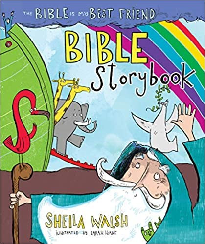 The Bible Is My Best Friend Bible Storybook - Sheila Walsh (Hard Cover)