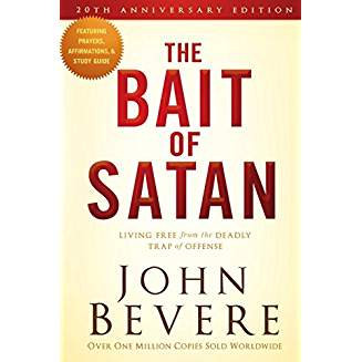 Bait of Satan: Living Free From the Deadly Trap of Offense John Bevere