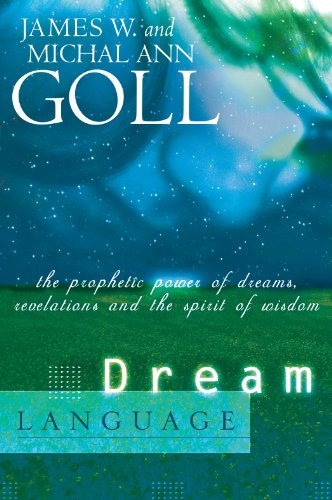 Dream Language James Goll Author