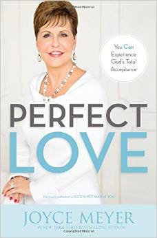 Perfect Love Joyce Meyer Author
