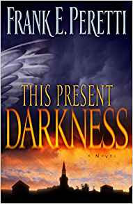 This Present Darkness Frank Peretti Fiction