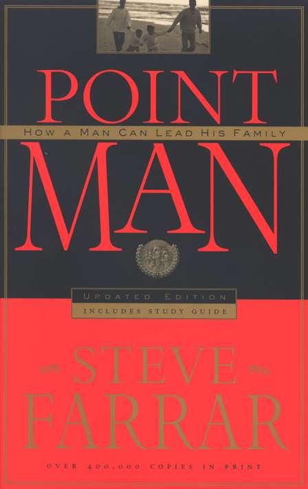 Point Man, Revised & Expanded Steve Farrar