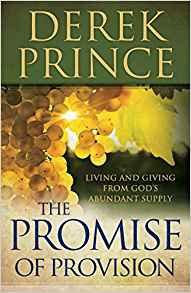 Promise of Provision Derek Prince