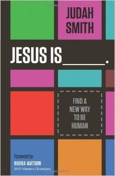 Jesus Is Judah Smith Christian Living
