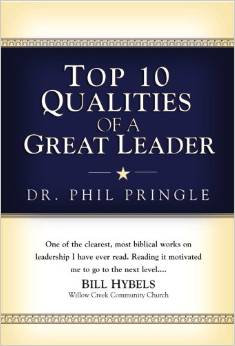 Top 10 Qualities of a Great Leader Phil Pringle