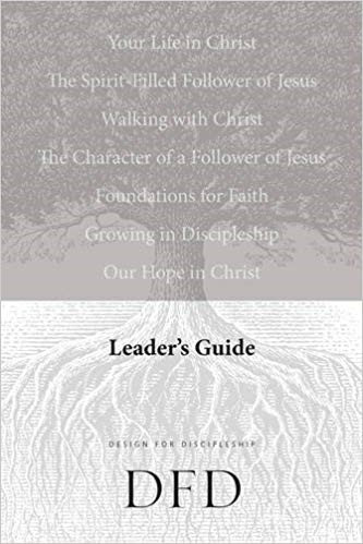 DFD LEADERS GUIDE (DESIGN FOR DISCIPLESHIP)
