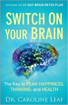Switch on your Brain Caroline Leaf Healing
