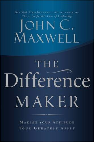 Difference Maker John C. Maxwell Author