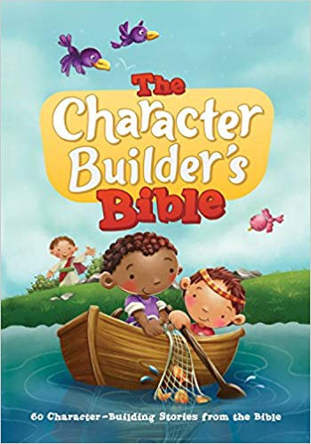CHARACTER BUILDERS BIBLE AGE 4 - 7 HC