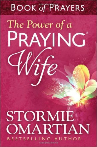 Power of a Praying Wife Book of Prayers Omartian