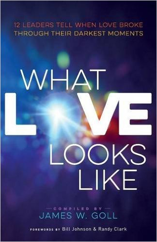What Love Looks Like James Goll Author