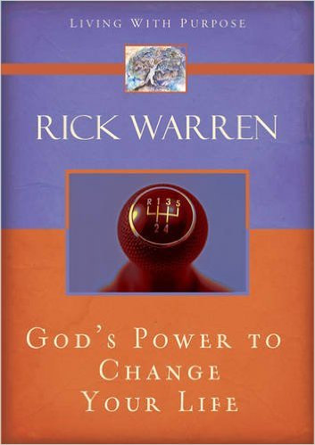 God's Power To Change Your Life Rick Warren Author