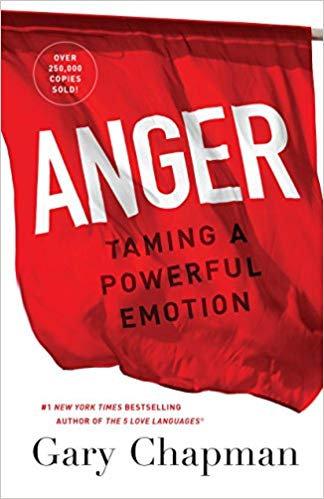 Anger Gary Chapman Christian Living