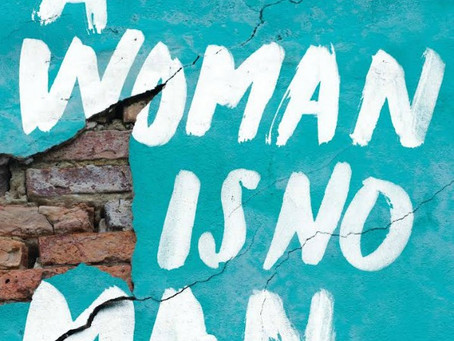 A Woman is No Man: A Story of Colonization and Inter-generational Trauma