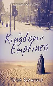 The Kingdom of Emptiness, fiction, novel, Afghanistan, Mauritania, Love, Hope, Tom Gamble.jpg
