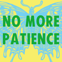 no more patience SQUARE.png