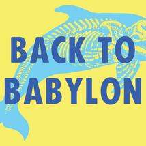 BACK TO BABYLON square.png