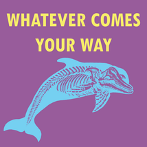 Whatever comes your way 2.png