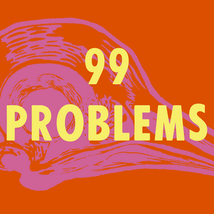 99 problems square.png