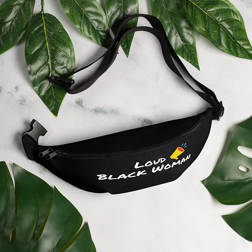 Loud Black Woman Fanny Pack