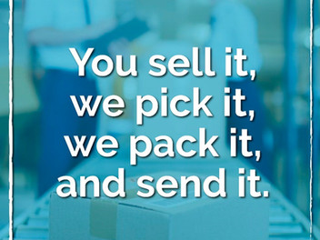The Pick & Pack Fulfillment Process