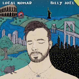 """Local Nomad - """"Billy Joel (NY Lullaby)"""""""