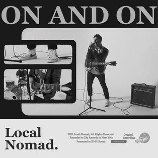"""Local Nomad - """"On and On"""""""