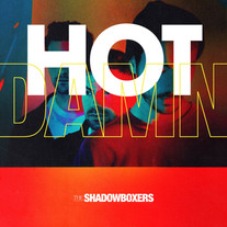Hot Damn :: The Shadowboxers