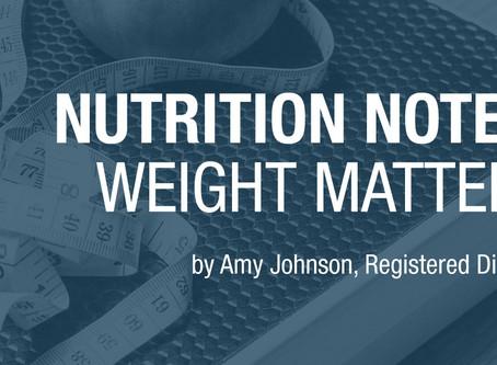 Weight Matters