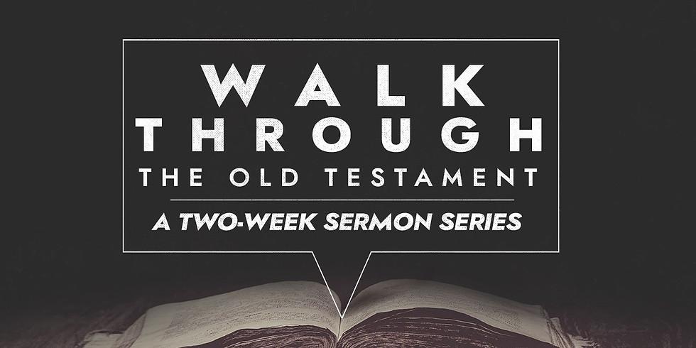 Walk thru the Old Testament Part 2 - 10 am