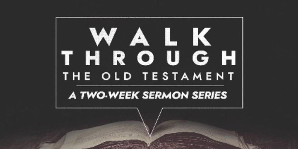 Walk thru the Old Testament Part 1 - 10 am