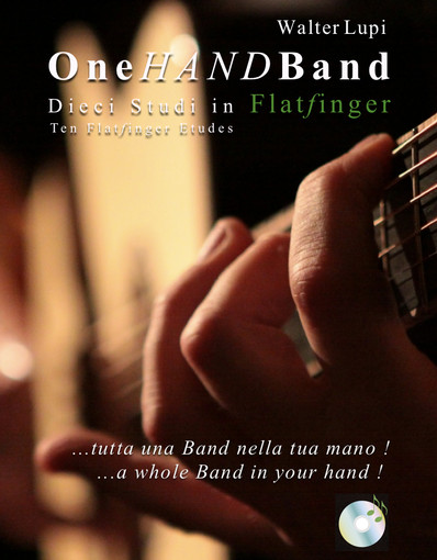 Didattica di  Walter Lupi - Metodo Flatfinger - One Hand band