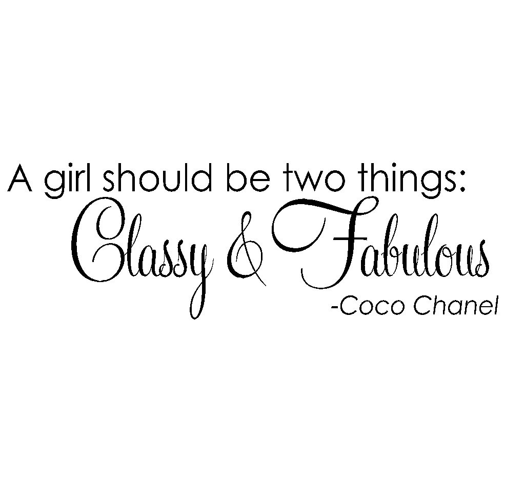 Coco Chanel Classy and Fabolous Quote