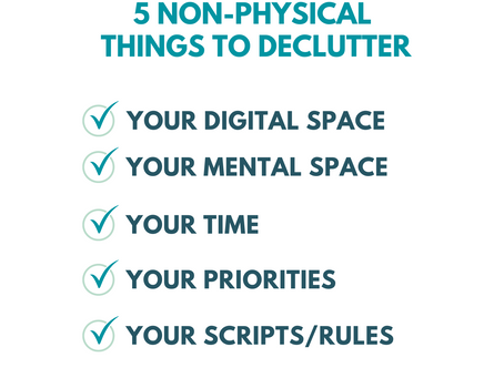 Simplify Your Life: 5 Non-Physical Things to Declutter for a More Intentional Life