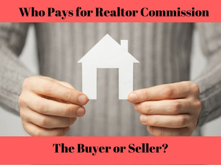 Who Pays A Realtors Commission?