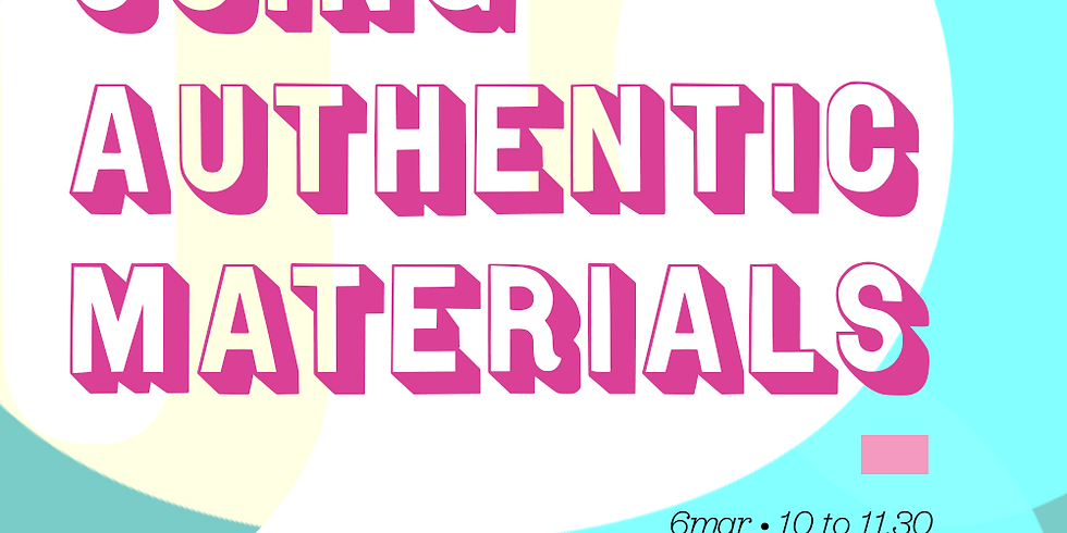 Using Authentic Materials | Online |