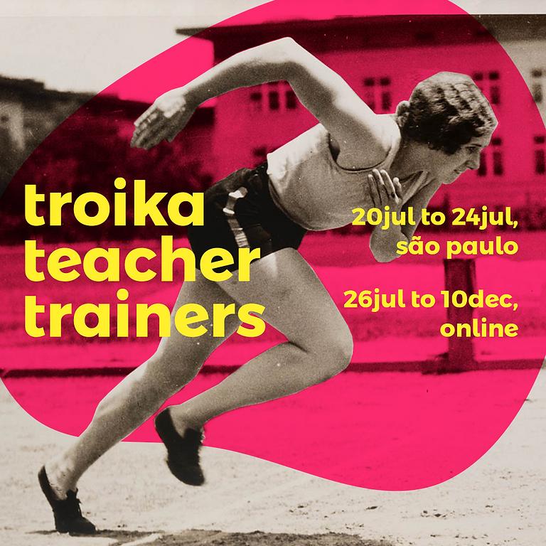 Troika Teacher Trainers | Online |