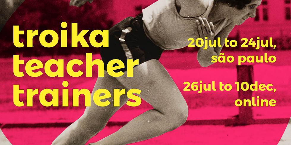 Troika Teacher Trainers   Online  