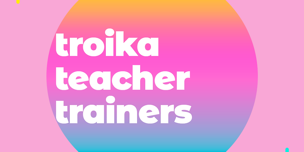 Troika Teacher Trainers | Face to face | (1)
