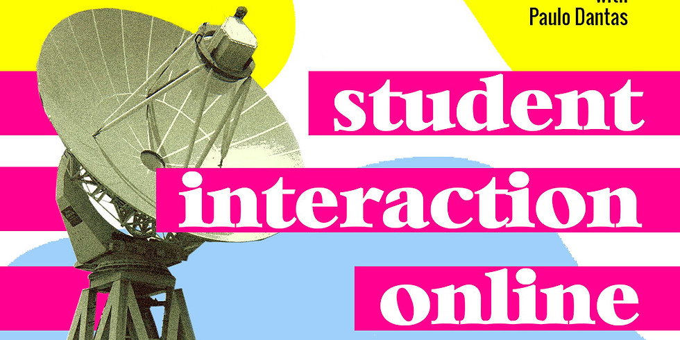Student Interaction online| Online |