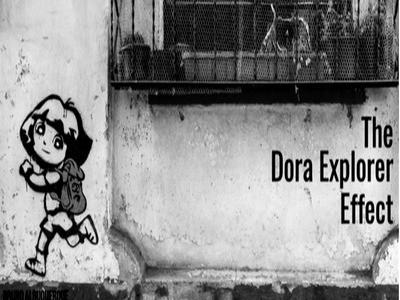 The Dora Explorer Effect