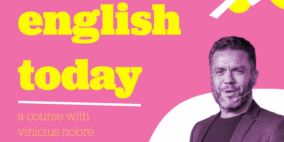 Teaching English Today: a course with Vinicius Nobre | Online | Troika Trends