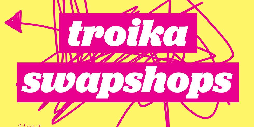 Troika Swap Shops | Online | Exclusivo para Troika Members
